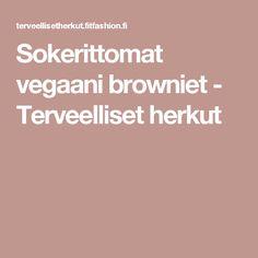 Sokerittomat vegaani browniet - Terveelliset herkut