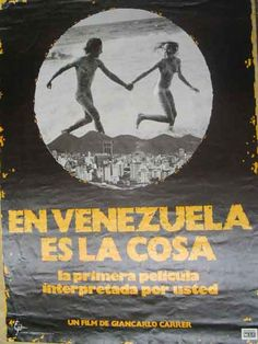 En Venezuela es la cosa. Dir. Giancarlos Carrer.1978