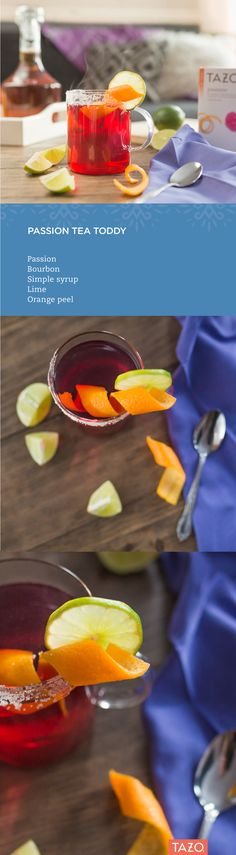 We're putting a tropical twist on this classic just in time for Hot Toddy Day! Passion Tea Toddy Instructions: Steep Passion in a mug, then add two parts bourbon to one part simple syrup. Stir and garnish with a lime or orange peel.