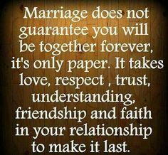 """So true. You can't just give up because """"your not happy"""" you need to work on that commitment and promise you made to your spouse the day you said your vowels. If you do any thing less your the looser."""