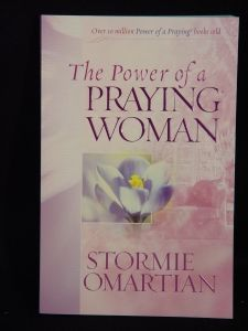The Power of a Praying Woman, by Stormie Omartian...good grief!  Love it!