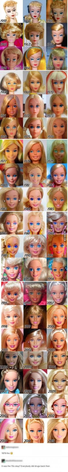 Barbies from 1959 - 2015- That wasn't a good quality pic of the '79 doll. Dolls from that year were absolutely gorgeous. Just ignore the pics from 2006-2014. 2015 is fine, and nothing will be OK once they change Barbie's body (perfectly healthy in her world) to something that isn't right for her build and image.