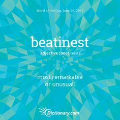 """beatinest. A meteor shower might fall under this definition! This word may have come about in the early 1800s, shortly before its appearance in a literary novel """"Huckleberry Finn"""". #wordoftheday #grammar #keithrmueller #TFOB #nanowrimo #TheBookCon #bookexpo #fantasy #books"""