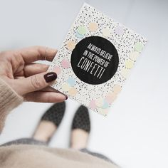 TheGiftLabel: Always Believe In The Power Of CONFETTI #ConffetiCard #SendWithLove #TGL #Amsterdam #Pinterest Confetti Cards, Always Believe, Amsterdam, Playing Cards, Cards, Game Cards, Playing Card