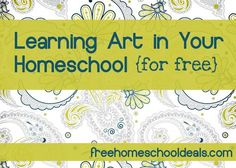 Free and Frugal Ways to Learn Art in Your Homeschool | Free Homeschool Deals ©