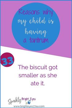 78 reasons why my child is having a tantrum 33 #tantrums #toddlers #sparklybrighteyes #quotes #funny