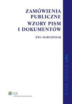 Zamówienia publiczne. Wzory pism i dokumentów - Marcjoniak Ewa za 121,99 zł   Książki empik.com
