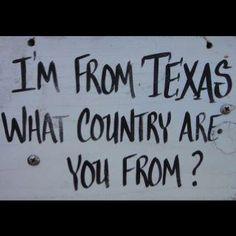 Texas, ha ha just for you Ms J Texas Quotes, Me Quotes, Just In Case, Just For You, Only In Texas, Texas Forever, Loving Texas, Texas Pride, South Texas