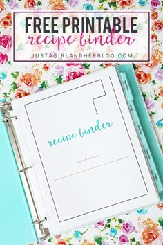 Love this Free Printable Recipe Binder! What a great way to organize my recipes to make meal planning and prep so much easier! Click through to the post to get the pretty printables! | JustAGirlAndHerBlog.com