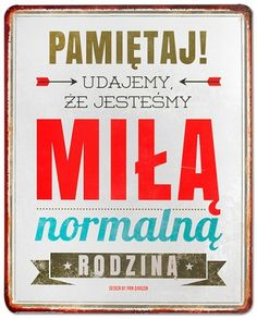 Metalowa tablica z kolorowym, śmiesznym nadrukiem. Wymiary 25 cm x 20 cm. Sad Quotes, Best Quotes, Inspirational Quotes, Hahaha Hahaha, Wtf Funny, Kids And Parenting, Motto, True Stories, Funny Pictures