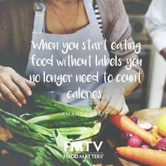 Forget counting calories! Just eat real food. www.fmtv.com