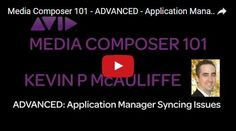Avid Media Composer Tutorial - Application Manager Syncing Issues - Videoguys Blog Videoguys Blog