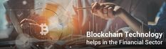 How Does Blockchain Technology helps in the Financial Sector? Blockchain Technology, Uae, Blog, Blogging