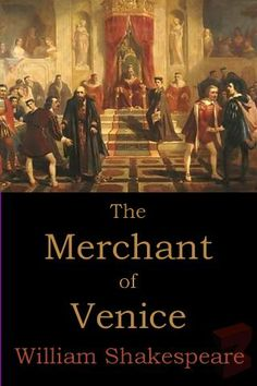 "Read ""The Merchant of Venice"" by William Shakespeare available from Rakuten Kobo. The Merchant of Venice is a play written by William Shakespeare in which a merchant in Venice named Antonio. Good Books, Books To Read, My Books, Reading Books, Classic Literature, Classic Books, William Shakespeare, Shakespeare Novels, Venice Things To Do"