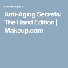 Anti-Aging Secrets: The Hand Edition   Makeup.com #AntiAgingTips #antiagingbeautytips