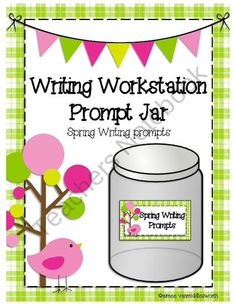 Writing Workstation Jar of Spring Writing Prompts from aimeev on TeachersNotebook.com (12 pages)