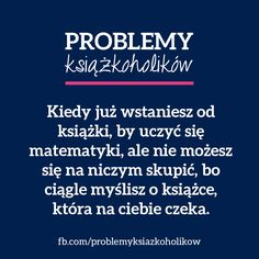 Problemy książkoholików I Love Books, New Books, Good Books, Forever Book, World Of Books, Book Memes, Life Humor, Book Characters, Bookstagram