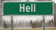 Only in Michigan does Hell freeze over. Now you can't say that you haven't seen Hell freeze over...lol