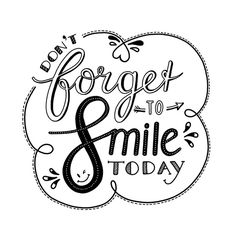 Don & # Do not forget to smile - know from Annemieke Nijenhuis - Lettering - Typography