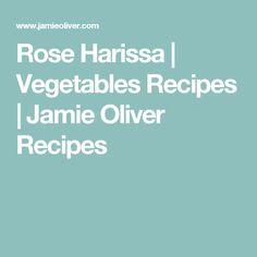 Rose Harissa | Vegetables Recipes | Jamie Oliver Recipes