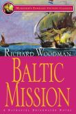 Book: Baltic Mission (A Nathaniel Drinkwater Novel), by Richard Woodman. In the seventh tale of the highly acclaimed Drinkwater series, Captain Drinkwater's frigate, HMS ANTIGONE, is ordered to the Baltic Sea in the Spring of 1807 as Napoleon's grip has begun to reach across Europe to the borders of Holy Russia.