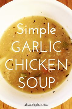A simple recipe for garlic chicken soup - soothing and satisfying for cold season! A simple recipe for garlic chicken soup - soothing and satisfying for cold season! Chicken Soup For Colds, Chicken Broth Soup, Vegetable Soup With Chicken, Chicken And Vegetables, Soup Broth, Chicken Soup For Babies, Shrimp Soup, Seafood Soup, Veggies