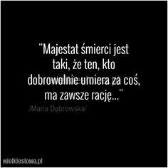 Majestat śmierci jest taki, że ten... #Dąbrowska-Maria,  #Śmierć