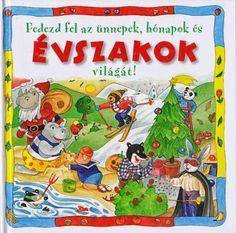 Fedezd fel az ünnepek, hónapokés az évszakok világát! Kindergarten, Nap, Photo And Video, Games, Album, Kindergartens, Gaming, Preschool, Plays