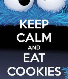 Read More About KEEP CALM AND EAT COOKIES