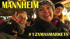 12 Days of Christmas Markets - Mannheim (Germany)