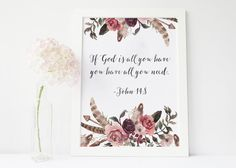 If god is all you have you have all you need John Christian Wall Art, Christian Gifts, Religious Gifts, Religious Art, Sign Printing, Online Printing, Floral Wreath Printable, Dream Catcher Art, Watercolor Dreamcatcher
