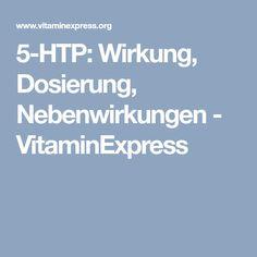 5-HTP: Wirkung, Dosierung, Nebenwirkungen - VitaminExpress