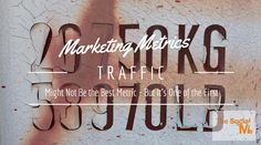 With your marketing maturing, your marketing metrics also need to mature. Traffic is a first indicator but not the ultimate proof of success. Sales And Marketing, Content Marketing, Internet Marketing, Online Marketing, Social Media Marketing, Digital Marketing, Digital Strategy, Projects To Try, Good Things