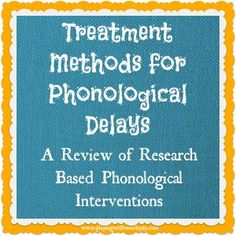 Phonological Delays: