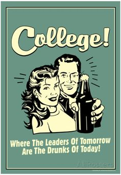 College Leaders of Tomorrow Drunks of Today Funny Retro Poster Pôster
