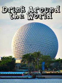 Let's Drink Around the World Responsibly at Epcot! | The Mouse for Less | Excellent advice!