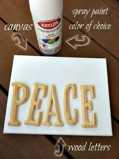 DIY: canvas art   Get letters at the an art supply shop.. paint  both, glue by janis