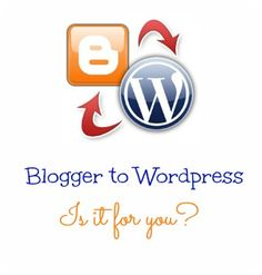 Blogger to WordPress- Is it for you?  If yes, I can help #bloghelp