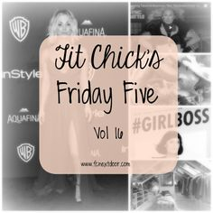 Friday Five – Vol 16