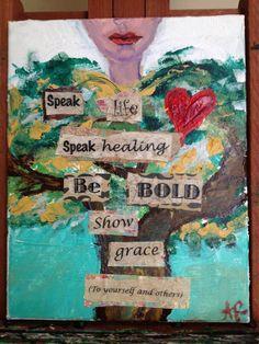 Speak Life. by ArtByAmaris on Etsy, $40.00