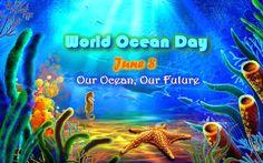 WORLD OCEAN DAY OBSERVED ON JUNE 8
