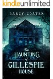 The Haunting of Gillespie House