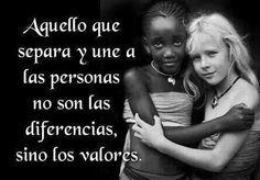 Modelo universalista: Aquello que separa y une a las personas no son las diferencias sino los valores.  -A.G