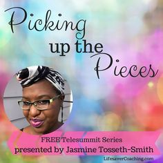 Picking Up The Pieces TeleSummit explores the secrets to how real women are overcoming every day. Whether it is $400000 debt Plus-Size bra underwire issues incarceration or piles of laundry- you will laugh cry and root for them. Why? Because just like for YOU the struggle is always real but you are more than the struggle. Presented by Lifesaver Life-Coaching feat.Jasmine Tosseth-Smith  Come listen to my exclusive infertility story and journey to parenthood as part of the TeleSummit...