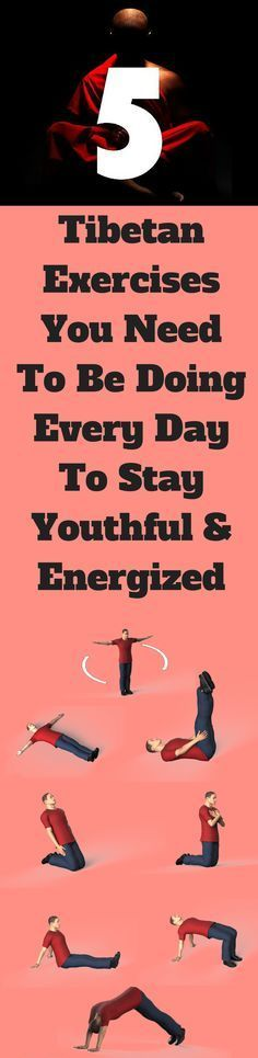 5 Tibetan Exercises You Should Do Every Day To Stay Youthful And Energized