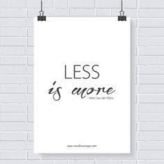 Pôster grátis: Less is more