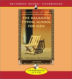 By Alexander McCall Smith: The Kalahari Typing « Library User Group