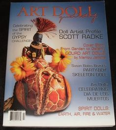 Art Doll Quarterly Skeleton Doll, Dia de Los Muertos, by Susan Bates Bezek Autumn 2004 Magazine