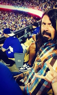 Dave Grohl ~ I would be the same way Dave, if I were at a Dodgers game!!!:)