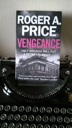 Signed by the author copies of Vengeance; a crime thriller by Roger A. Price.